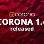 PHIÊN BẢN CHÍNH THỨC. CORONA RENDER 1.4 DÀNH CHO 3Ds MAX