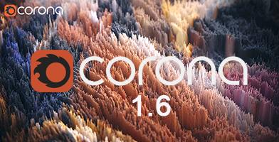 CORONA RENDER 1.6. CẬP NHẬT CÁC THAY ĐỔI TRONG BẢN DAYLY BUILDS