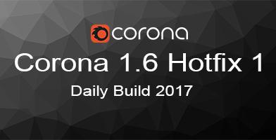 CORONA RENDERER 1.6 HOTFIX 1 DÀNH CHO 3DS MAX