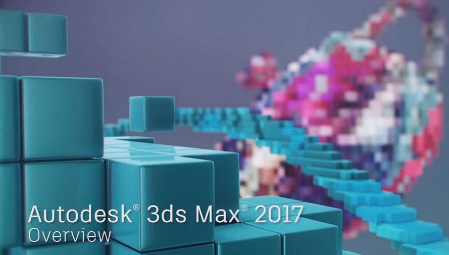 GIỚI THIỆU PHIÊN BẢN 3Ds MAX 2017 VỚI NHIỀU TÍNH NĂNG MẠNH MẼ