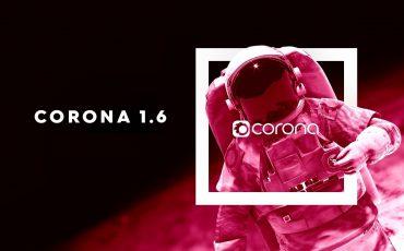 Corona Render 1.6 Cập nhật các thay đổi trong bản Dayly Builds